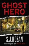 Ghost Hero: (Bill Smith/Lydia Chin) - S.J. Rozan