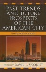 Past Trends and Future Prospects of the American City: The Dynamics of Atlanta - David L. Sjoquist