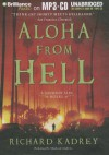 Aloha from Hell - MacLeod Andrews, Richard Kadrey