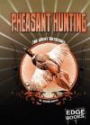 Pheasant Hunting - Michael Martin