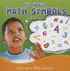 All about Math Symbols (=, +, -, Degrees, $, Cents) - Nancy Kelly Allen