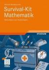 Survival-Kit Mathematik: Mathe-Basics Zum Studienbeginn - Albrecht Beutelspacher