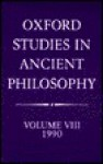 Oxford Studies in Ancient Philosophy: Vol 8: 1990 - Julia Annas