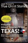 Volume 3: Ghost Stories from Texas: Joe Kwon's True Ghost Stories from Around the World - Joe Kwon, Tom Kong