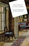 Selected Stories of Anton Chekhov - Anton Chekhov, Richard Pevear, Larissa Volokhonsky