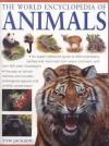 The World Encyclopedia of Animals - Tom Jackson