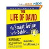 The Smart Guide to the Bible Series: The Life of David - Lawrence O. Richards