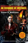 An Exchange of Hostages (Jurisdiction Series) - Susan R. Matthews