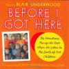 Before I Got Here: The Wondrous Things We Hear When We Listen to the Souls of Our Children - Blair Underwood