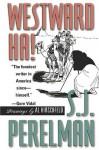 Westward Ha! - S.J. Perelman