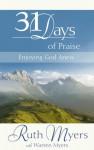 31 Days of Praise: Enjoying God Anew - Ruth Myers, Warren Myers