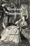 Wives and Daughters (Annotated) - Elizabeth Gaskell, George du Maurier