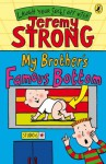 My Brother's Famous Bottom - Jeremy Strong