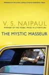 The Mystic Masseur. by V.S. Naipaul - V.S. Naipaul