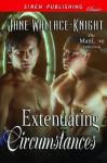 Extenuating Circumstances (Siren Publishing Classic ManLove) - Jane Wallace-Knight