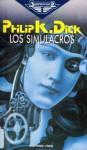 Simulacra - Philip K. Dick