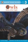 Owls: Birds of the Night - Emily Sollinger
