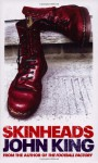 Skinheads - John King