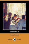 The Roll-Call (Dodo Press) - Arnold Bennett