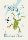 The Apothecary's Song: An Ode to 2012 in F Sharp - Kimbriel Dean