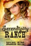 Serendipity Ranch - Breanna Hayse
