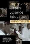 Improving Urban Science Education: New Roles for Teachers, Students, and Researchers - Kenneth Tobin