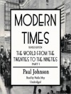 Modern Times: The World from the Twenties to the Nineties - Paul Johnson, Nadia May