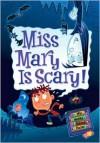 Miss Mary Is Scary! (My Weird School Daze Series #10) - Dan Gutman, Jim Paillot