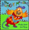The Hungry Monster - Phyllis Root