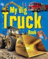 My Big Truck Book - ticktock