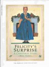 Felicity's Surprise: A Christmas Story - Valerie Tripp, Dan Andreasen