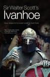 Sir Walter Scott's Ivanhoe: Newly Adapted for the Modern Reader by David Purdie - Walter Scott, David Purdie