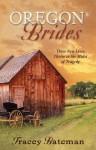 Oregon Brides - Tracey Bateman
