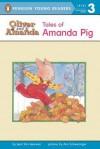 Tales of Amanda Pig: Level 2 - Jean Van Leeuwen, Ann Schweninger