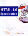 HTML 4.0 Specification: W3C Recommendation, Revised on 24-Apr-1998 - World Wide Web Consortium, Gordon McComb, toExcel Inc.