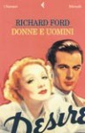 Donne e uomini - Richard Ford, Vincenzo Mantovani