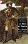Le Trou de l'Enfer - Suivi de Dieu dispose - Alexandre Dumas