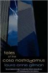 Stories of the Cosa Nostradamus - Laura Anne Gilman