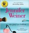 The Guy Not Taken - Jennifer Weiner, Mary Garrison, Jordan Bridges