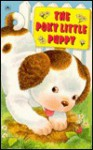 Poky Little Puppy - Janette Sebring Lowrey, Rosanna Hansen, Jean Chandler