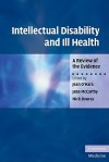 Intellectual Disability and Ill Health: A Review of the Evidence - Jean O'Hara, Jane McCarthy, Nick Bouras
