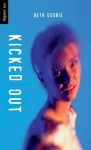 Kicked Out (Orca Soundings) - Beth Goobie