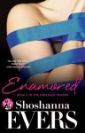 Enamored: Book 2 in the Enslaved Trilogy - Shoshanna Evers