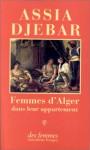 Femmes D'alger - Assia Djebar