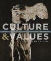 Culture and Values: A Survey of the Humanities - Lawrence S. Cunningham, John J. Reich