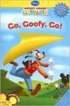 Go Goofy, Go! - Sheila Sweeny Higginson