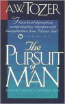 The Pursuit of Man: The Divine Conquest of the Human Heart - A.W. Tozer