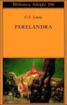 Perelandra - C.S. Lewis, Germana Cantoni De Rossi