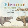 Eleanor the Hippo Learns to Tell the Truth - Andy McGuire