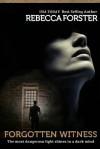 Forgotten Witness - Rebecca Forster